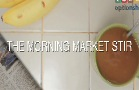 Morning Market Stir
