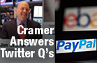 Cramer: You're Getting a Chance to Buy PayPal Now, Don't Miss Out