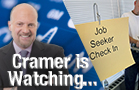 Jim Cramer Is Keeping a Close Eye on Friday's Jobs Report