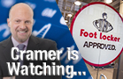 Jim Cramer Is Watching Foot Locker, Abercrombie and Fitch Earnings Friday